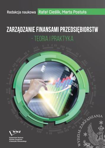 Zarządzanie finansami przedsiębiorstw. Teoria i praktyka.